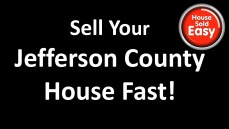 Sell House Fast Jefferson County