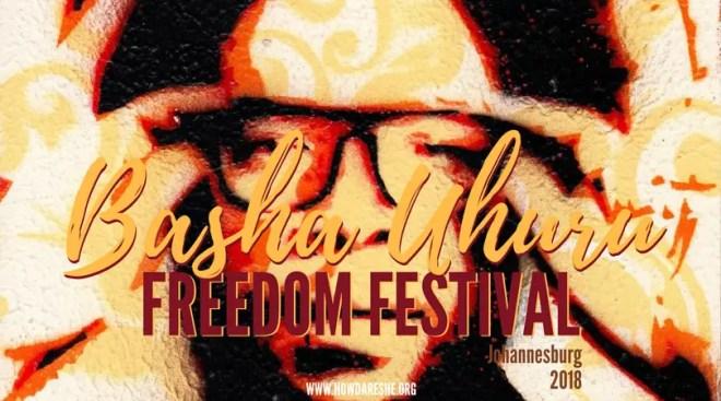 Basha Uhuru Freedom Festival 2018 Johannesburg guide
