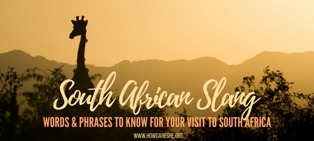 Lekker bru! South African slang and words you need to know
