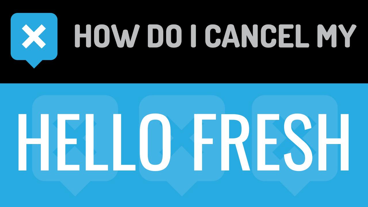 Rumored Buzz on How Do I Cancel Hello Fresh