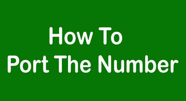 How to Port a Number