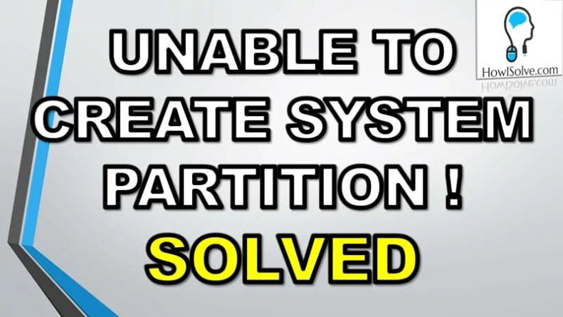 Setup was Unable to Create a New System Partition 1