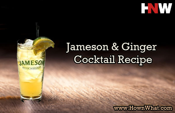 Jameson and ginger irish whiskey cocktail recipe for Jameson mixed drinks recipes