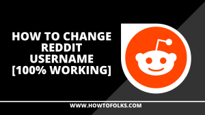 How To Change Reddit Username [100% Working]