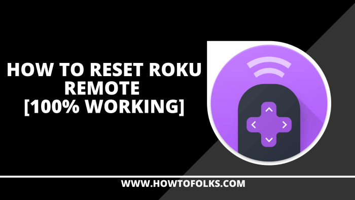 How To Reset Roku Remote