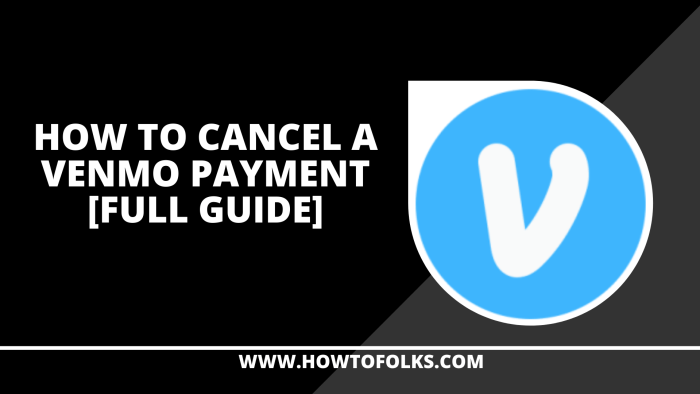 How To Cancel A Venmo Payment
