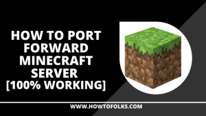 How To Port Forward Minecraft Server