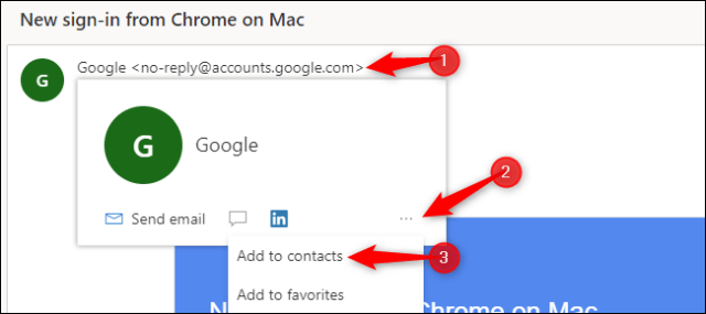 "Mouse over an email address, click the ""..."" button, and select ""Add to Contacts."""