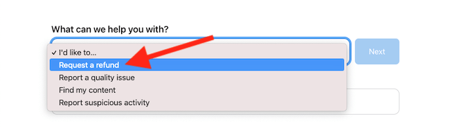 """Choose """"Request a Refund"""" from the drop-down menu"""