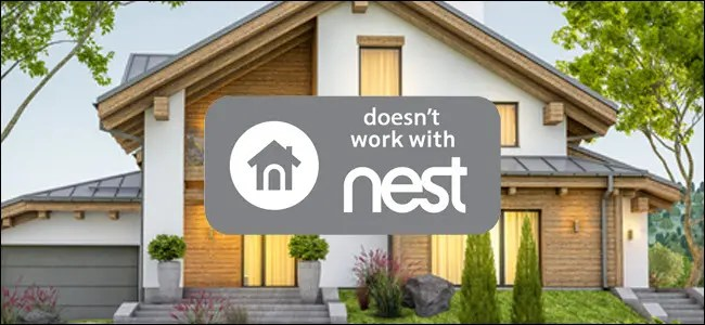 """A house with """"doesn't work with nest"""" logo over it."""