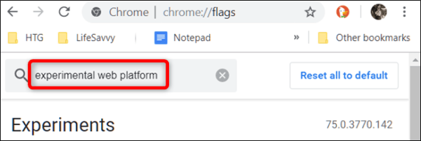Go to the Flags page and type Experimental Web Platform into the search bar