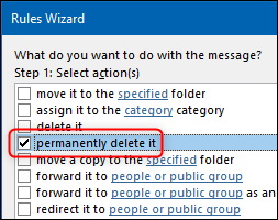 """The Rules Wizard with the """"permenantly delete it"""" action highlighted."""