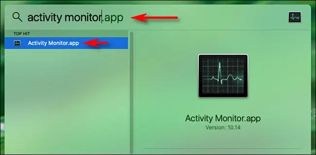 """Open Spotlight Search on Mac and type """"Activity Monitor"""" then hit Return."""