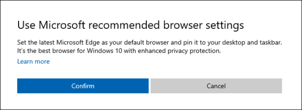"""Use Microsoft Recommended Browser Settings"" Dialog on Windows 10."