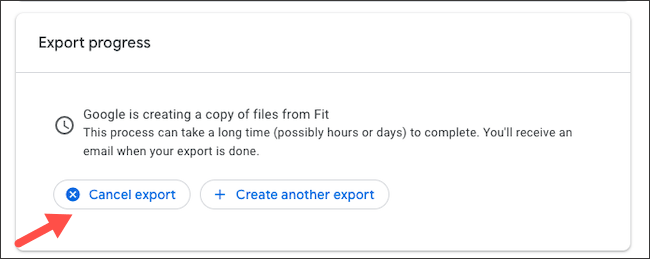 Cancel Google Fit data export