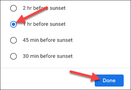 """choose a time based on sunrise or sunset and tap """"Done"""""""