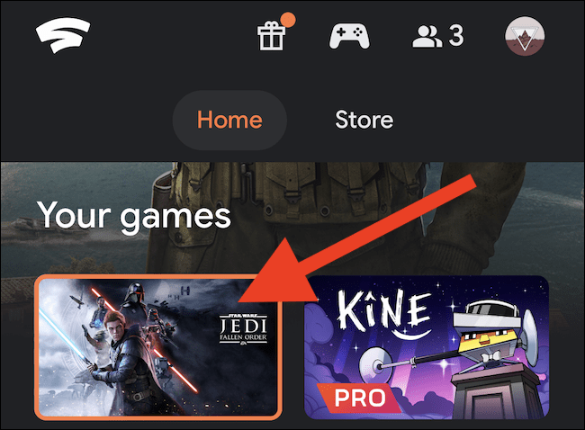 "Select a game from the ""Home"" tab"