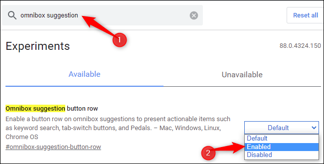 """Enable the """"Omnibox suggestion button row"""" flag."""