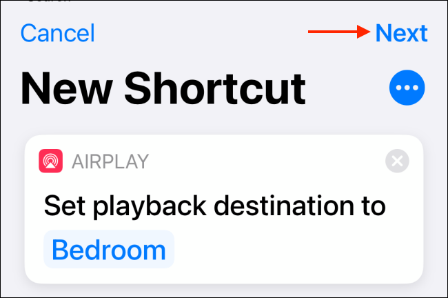 Tap Next from HomePod shortcut