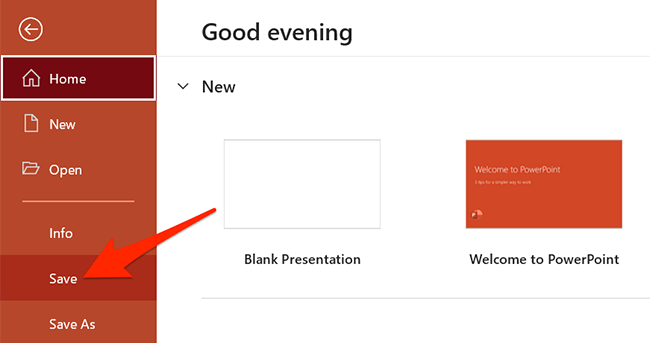 """Click """"File > Save"""" in PowerPoint."""