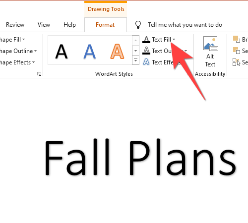 """Select """"Text Fill"""" from the """"WordArt Styles"""" section."""