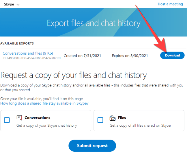"""Select the """"Downloads"""" butotn to get a copy of your Conversations and files data from your Skype profile."""
