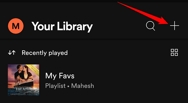 """Tap """"+"""" on the """"Your Library"""" screen in the Spotify app."""