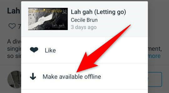 """Select """"Make Available Offline"""" from the three-dots menu for a video in the Vimeo app."""