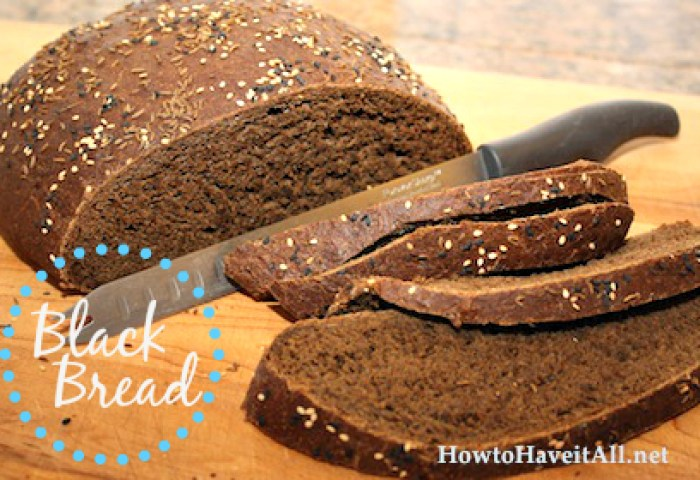 Black Bread Recipe How To Have It All