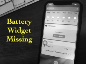 iOS 12 Battery Widget Missing on iPhone/iPad: Airpods, Apple Watch, iPhone