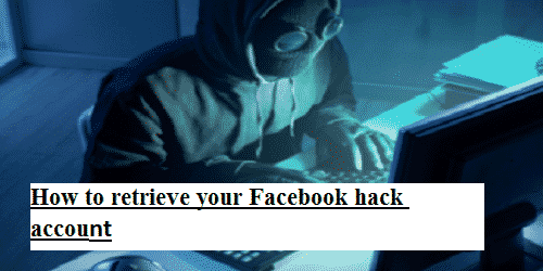 How to retrieve your Facebook hack account