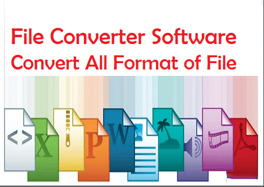 File Converters 2020 | The Top 5 File Converters Must Use