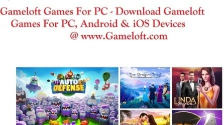 GameLoft Games For PC - Download On PC, Android & iOS
