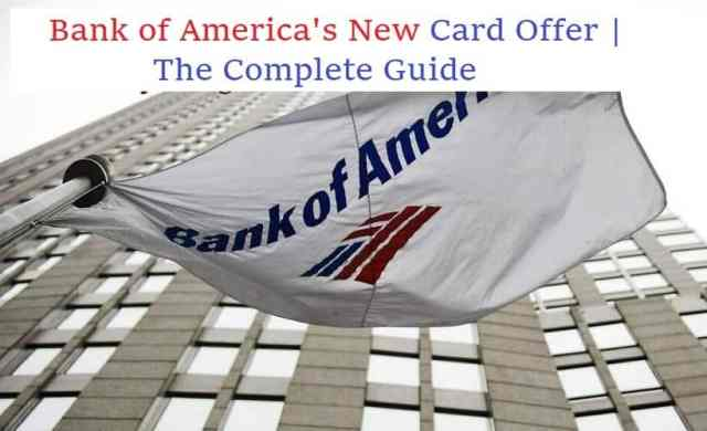 Bank of America's New Card Offer | The Complete Guide