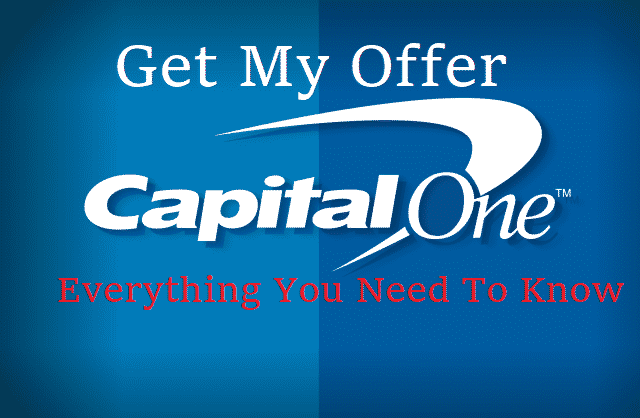 Get My Offer CapitalOne.com   Everything You Need To Know