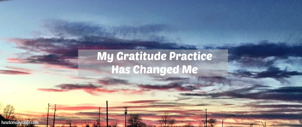 Gratitude Has Changed Me