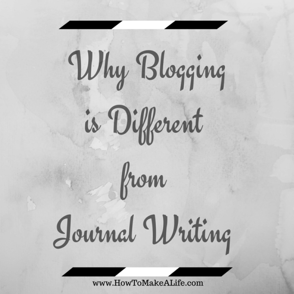 why blogging is different from journal writing