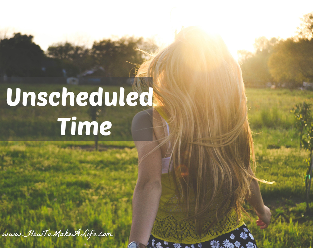 Unscheduled Time | Self Care Saturday