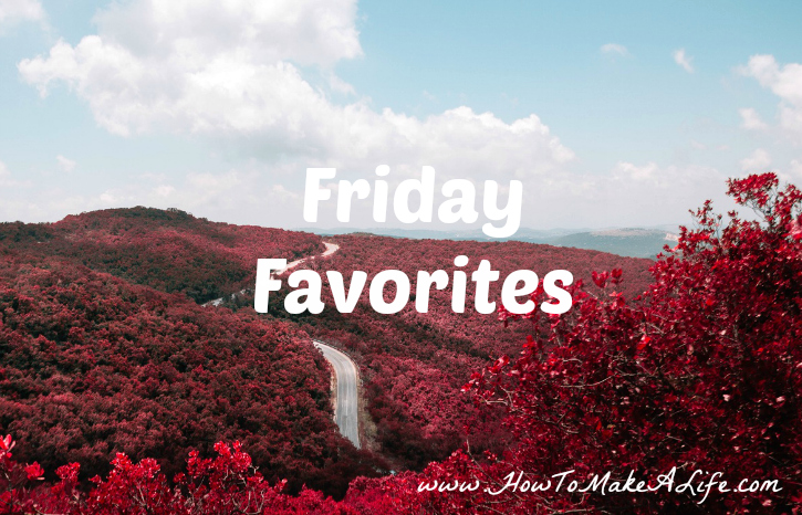 Come Join me for this week's Friday Favorites.