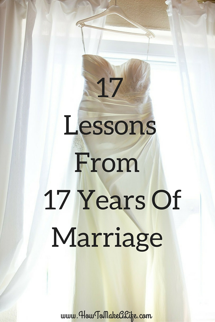 17 Lessons From 17 Years of Marriage