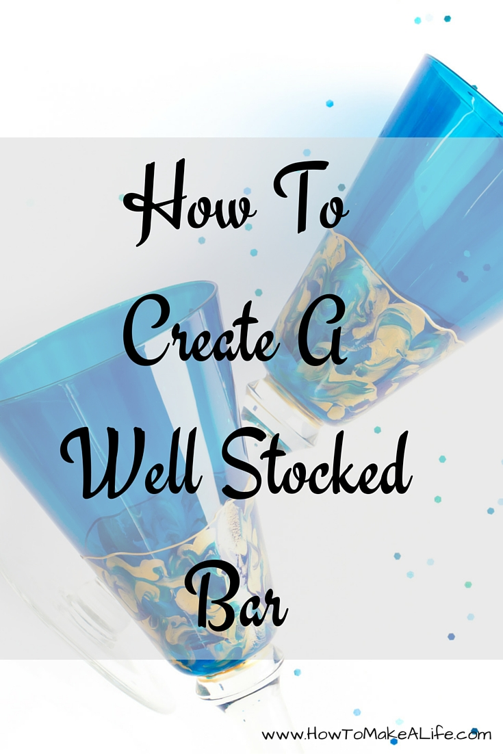 Creating A Well Stocked Bar