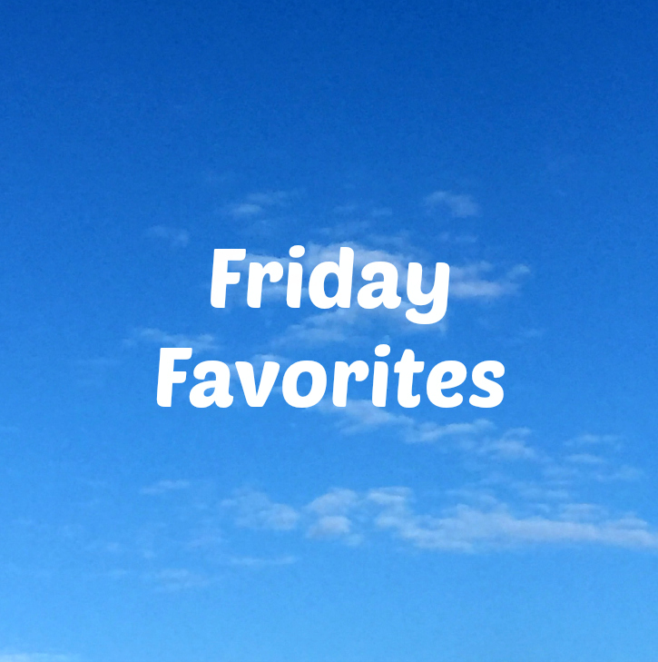 Friday Favorites - Inspiration