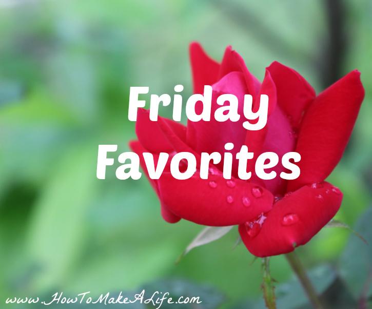 Friday Favorites – Last of April