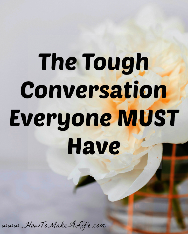 The Tough Conversation Everyone Must Have