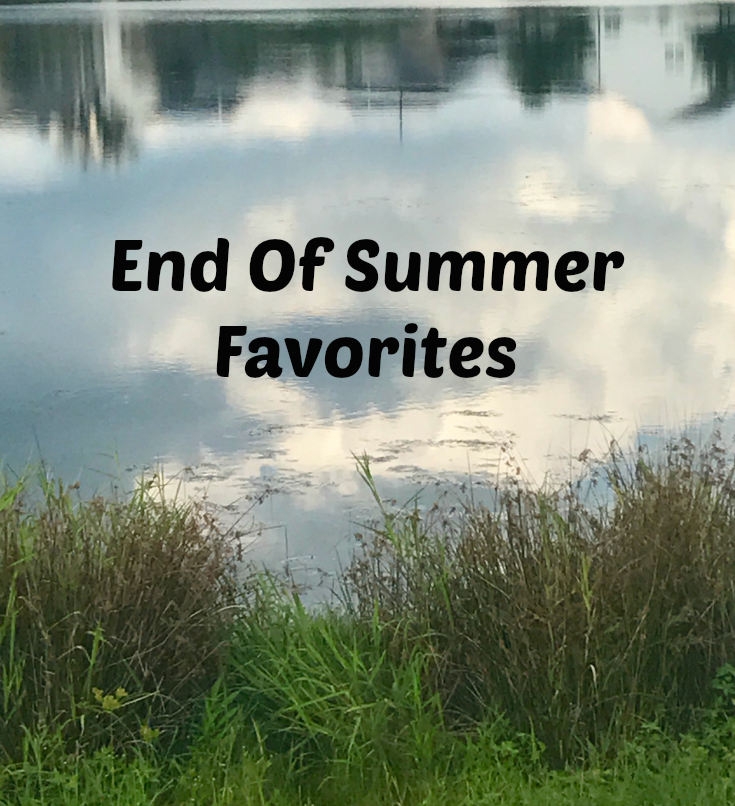 End of Summer – Friday Favorites
