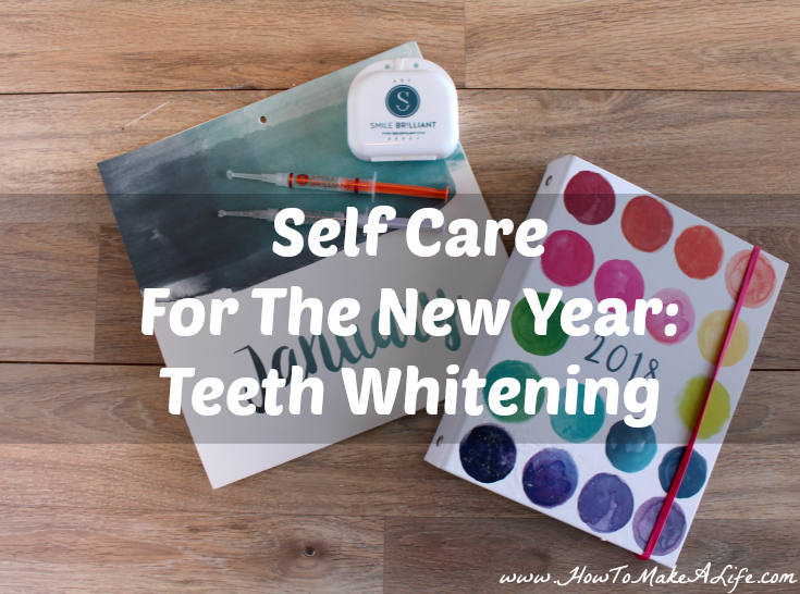 """Self Care For The New Year"""" Teeth Whitening"""