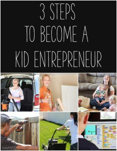 3 steps to be a kid entrepreneur easy