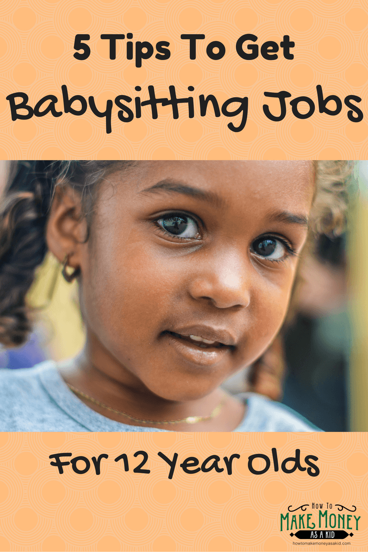 Easy! Babysitting Jobs For 12 Year Olds