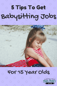 Easy! Babysitting Jobs For 15 Year Olds