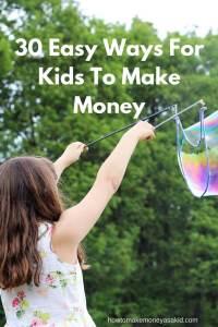 30 Easy Ways For Kids To Make Money - HOWTOMAKEMONEYASAKID.COM